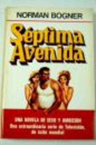 Portada SEPTIMA AVENIDA - NORMAN BOGNER - PLAZA Y JANES