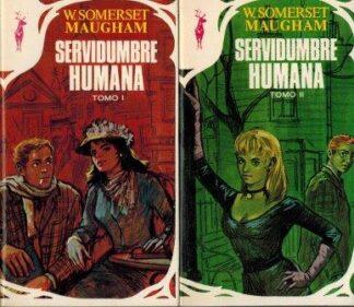 Portada SERVIDUMBRE HUMANA TOMO I / II - W. SOMERSET MAUGHAM - PLAZA Y JANES