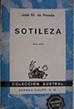 Portada SOTILEZA - JOSE MARIA DE PEREDA - ESPASA CALPE