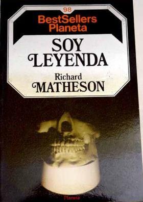 Portada SOY LEYENDA - RICHARD MATHESON - PLANETA