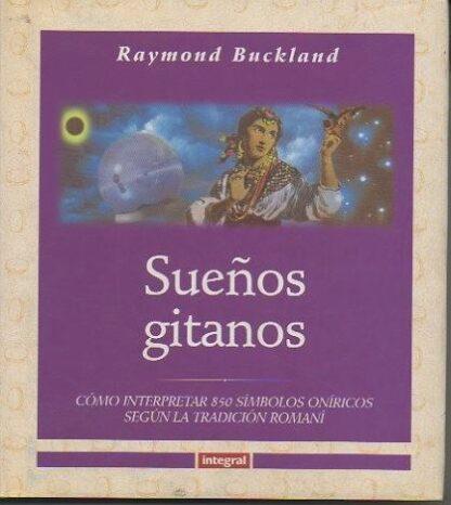 Portada SUEÑOS GITANOS - RAYMOND BUCKLAND - INTEGRAL