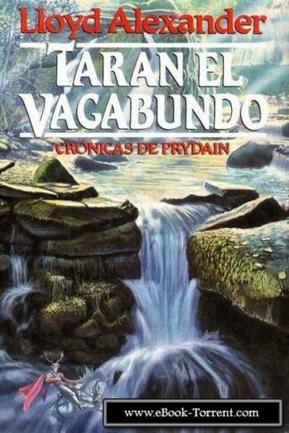 Portada TARAN EL VAGABUNDO - LLOYD ALEXANDER - PLAZA Y JANES