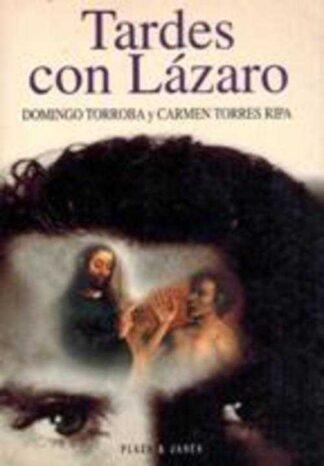 Portada TARDES CON LAZARO - DOMINGO TORROBA / CARMEN TORRES RIPA - PLAZA Y JANES