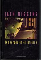 Portada TEMPORADA EN EL INFIERNO - JACK HIGGINS - CIRCULO DE LECTORES
