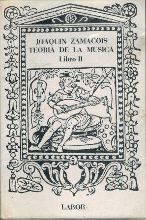 Portada TEORIA DE LA MUSICA - JOAQUIN ZAMACOIS - LABOR