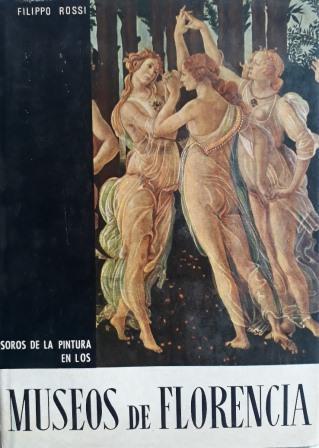 Portada TESOROS DE LA PINTURA EN LOS MUSEOS DE FLORENCIA - FILIPPO ROSSI  - DAIMON