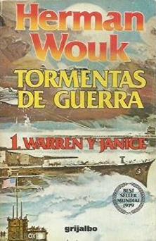 Portada TORMENTAS DE GUERRA. (TOMO 1) WARREN Y JANICE - HERMAN WOUK - GRIJALBO