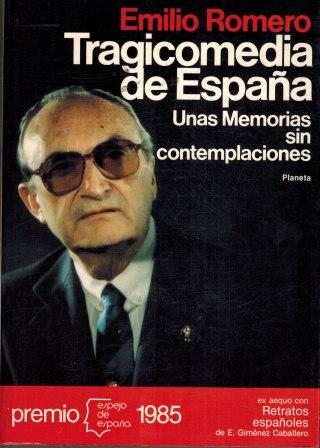 Portada TRAGICOMEDIA DE ESPAÑA - EMILIO ROMERO - PLANETA INTERNACIONAL