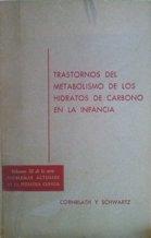 Portada TRASTORNOS DEL METABOLISMO DE LOS HIDRATOS DE CARBONO EN LA INFANCIA - CORNBLATH Y SCHWARTZ - CIENTIFICO-MEDICA