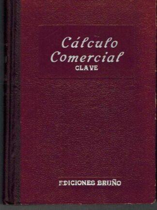 Portada TRATADO DE CALCULO COMERCIAL. CALCULO COMERCIAL - NO INDICA - BRUÑO