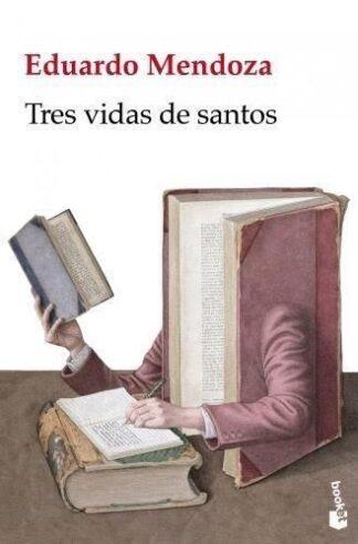 Portada TRES VIDAS DE SANTOS - EDUARDO MENDOZA - RBA