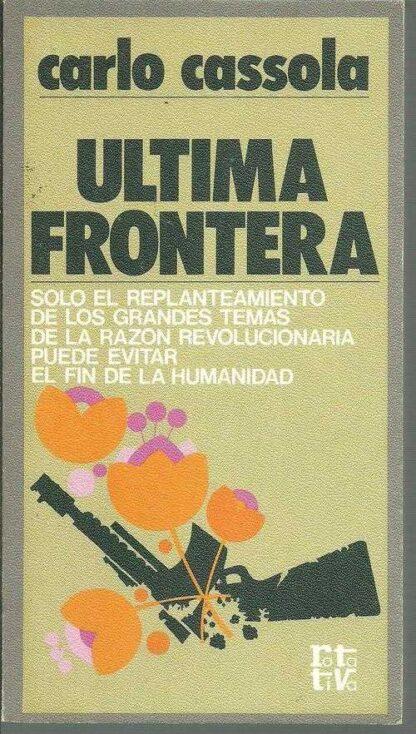 Portada ULTIMA FRONTERA - CARLO CASOLA - PLAZA Y JANES