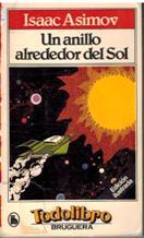 Portada UN ANILLO ALREDEDOR DEL SOL - ISAAC ASIMOV - BRUGUERA