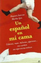 Portada UN ESPAÑOL EN MI CAMA - NAZANIN AMIRIAN Y  MARTHA ZEIN - LA ESFERA DE LOS LIBROS