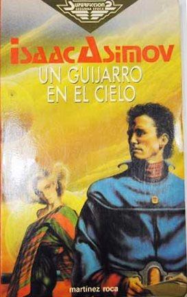 Portada UN GUIJARRO EN EL CIELO - ISAAC ASIMOV - MARTINEZ ROCA