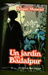 Portada UN JARDIN EN BADALPUR - KENIZE MOURAD - MARIO MUCHNIK