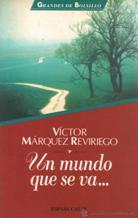 Portada UN MUNDO QUE SE VA... - VICTOR MARQUEZ REVIRIEGO - ESPASA CALPE