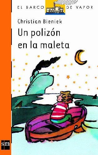 Portada UN POLIZON EN LA MALETA - CHRISTIAN BIENIEK - CIRCULO DE LECTORES