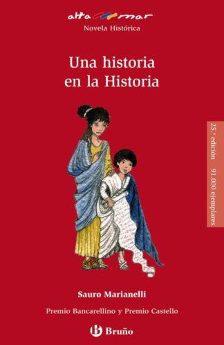 Portada UNA HISTORIA EN LA HISTORIA -    SAURO MARIANELLI  - BRUÑO