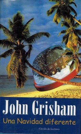 Portada UNA NAVIDAD DIFERENTE - JOHN GRISHAM - CIRCULO DE LECTORES