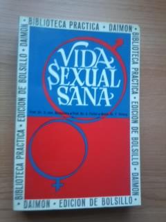 Portada VIDA SEXUAL SANA - DR. V.VOM HORNSTEIN  PROF. DR A. FALLER MONS DR  - DAIMON
