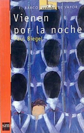 Portada VIENEN POR LA NOCHE - PAUL BIEGEL - MORANDI