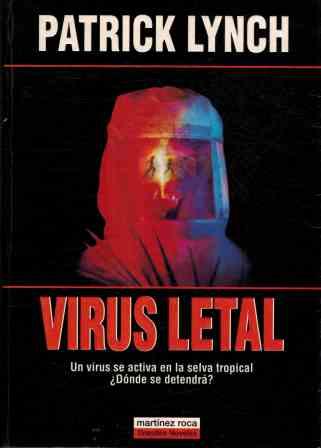 Portada VIRUS LETAL - PATRICK LYNCH - MARTINEZ ROCA