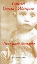 Portada VIVIR PARA CONTARLA - GABRIEL GARCIA MARQUEZ - MONDADORI
