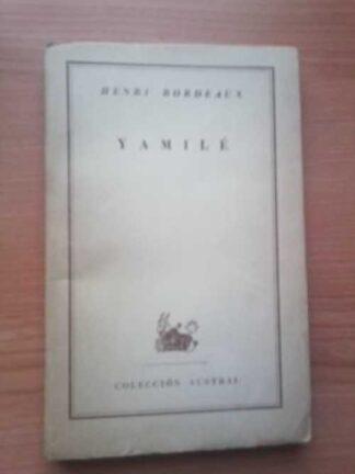 Portada YAMILE - HENRI BORDEAUX - ESPASA CALPE