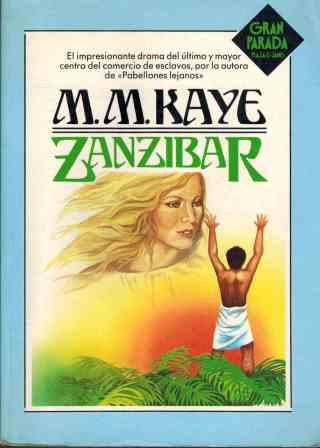 Portada ZANZIBAR - M M KAYE - PLAZA Y JANES
