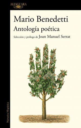 Portada ANTOLOGÍA POÉTICA - BENEDETTI, MARIO - ALFAGUARA