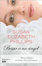 Portada BESAR A UN ANGEL - SUSAN ELIZABETH PHILLIPS - EDICIONES B ZETA