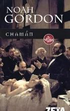 Portada CHAMAN - NOAH GORDON - EDICIONES B ZETA