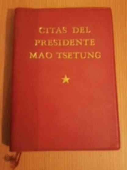 Portada CITAS DEL PRESIDENTE MAO TSETUNG - MAO TSETUNG - EDICIONES LENGUAS ESTRANJERAS