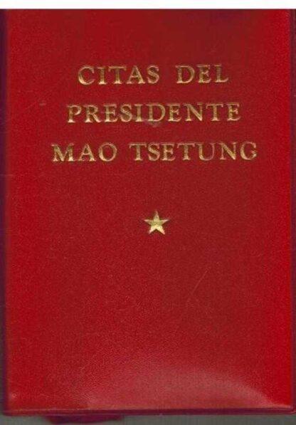 Portada CITAS DEL PRESIDENTE MAO TSETUNG - - - EDICIONES LENGUAS ESTRANJERAS