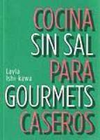 Portada COCINA SIN SAL PARA GOURMETS CASEROS - LAYLA ISHI-KAWA - ALDEASA