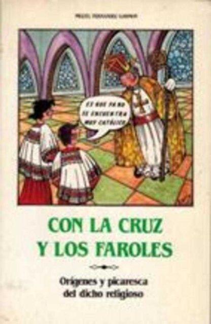 Portada CON LA CRUZ Y LOS FAROLES - MIGUEL FERNANDEZ GARMON - PS EDITORIAL