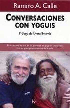 Portada CONVERSACIONES CON YOGUIS - RAMIRO A. CALLE - KAIROS