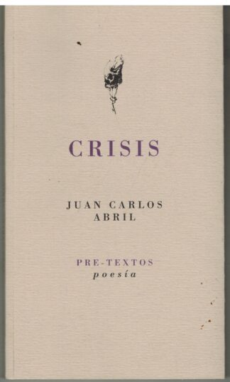 Portada CRISIS - JUAN CARLOS ABRIL - PRE-TEXTOS