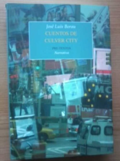 Portada CUENTOS DE CULVER CITY - JOSE LUIS BORAU - PRE-TEXTOS