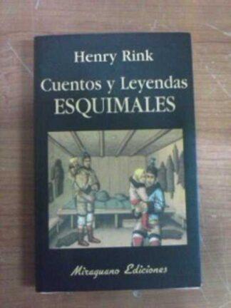 Portada CUENTOS Y LEYENDAS ESQUIMALES - HENRY RINK - MIRAGUANO EDICIONES