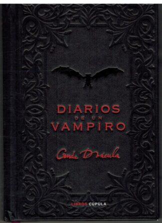 Portada DIARIOS DE UN VAMPIRO - CONDE VLADIMIR DRACULA - LIBROS CUPULA
