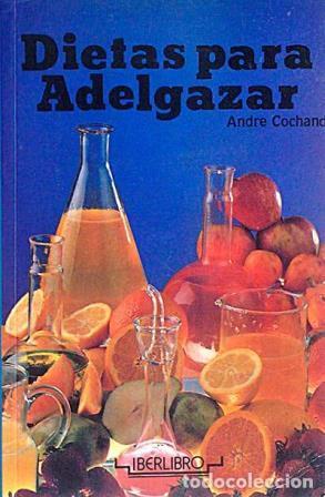 Portada DIETAS PARA ADELGAZAR - ANDRE COCHAND - IBERLIBRO