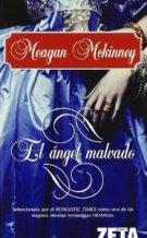 Portada EL ANGEL MALVADO - MEAGAN MCKINNEY - EDICIONES B ZETA