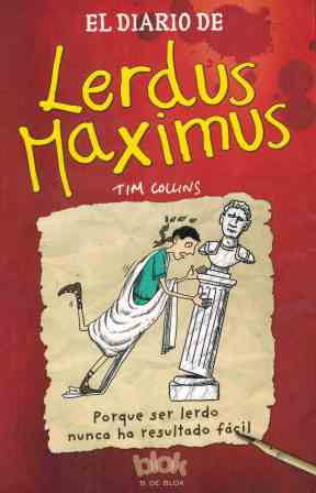 Portada EL DIARIO DE LERDUS MAXIMUS - TIM COLLINS - B DE BLOK