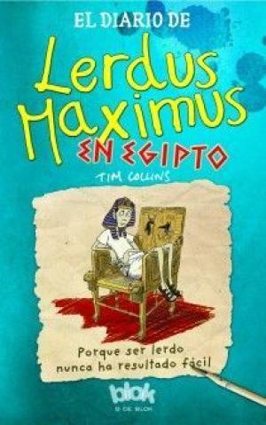 Portada EL DIARIO DE LERDUS MAXIMUS EN EGIPTO - TIM COLLINS - B DE BLOK