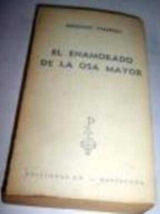 Portada EL ENAMORADO DE LA OSA MAYOR - SERGIUSZC PIASECKI - EDICIONES GP