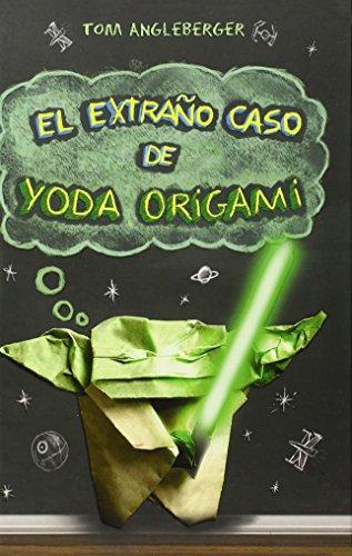 Portada EL EXTRAÑO CASO DE YODA ORIGAMI - TOM ANGLEBERGER - ROCA EDITORIAL