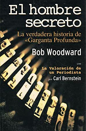 Portada EL HOMBRE SECRETO - BOB WOODWARD - INEDITA EDITORES