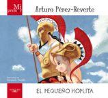 Portada EL PEQUEÑO HOPLITA - ARTURO PEREZ REVERTE - ALFAGUARA EL PAIS